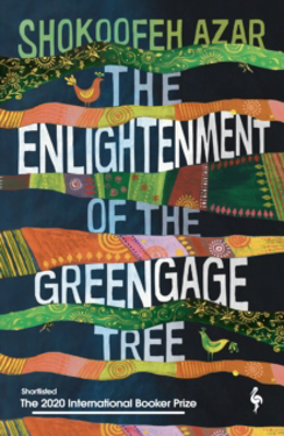 Picture of The Enlightenment of the Greengage Tree: SHORTLISTED FOR THE INTERNATIONAL BOOKER PRIZE 2020