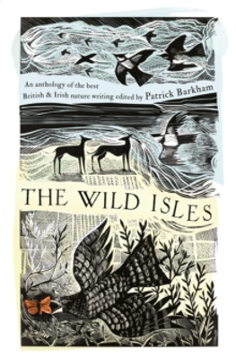 Picture of The Wild Isles: An Anthology of the Best of British and Irish Nature Writing