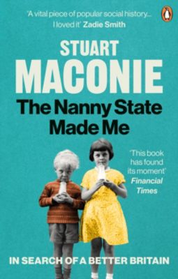 Picture of The Nanny State Made Me: A Story of Britain and How to Save it