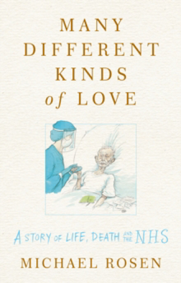 Picture of Many Different Kinds of Love: A story of life, death and the NHS