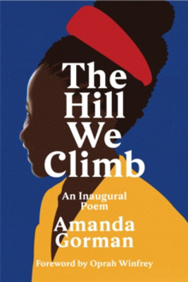 Picture of The Hill We Climb: An Inaugural Poem