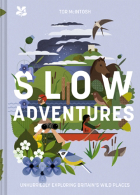 Picture of Slow Adventures: Unhurriedly Exploring Britain's Wild Places