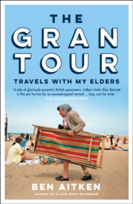 Picture of The Gran Tour: Travels with my Elders