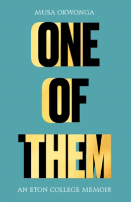 Picture of One of Them: An Eton College Memoir