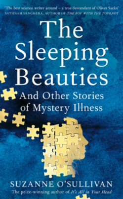 Picture of The Sleeping Beauties: And Other Stories of Mystery Illness