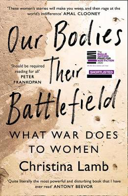 Picture of Our Bodies, Their Battlefield: What War Does to Women