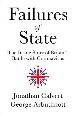 Picture of Failures Of State: The Inside Story Of Britain's Battle With Coronavirus