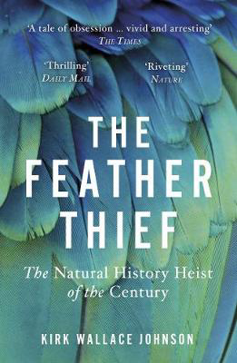 Picture of The Feather Thief: The Natural History Heist Of The Century