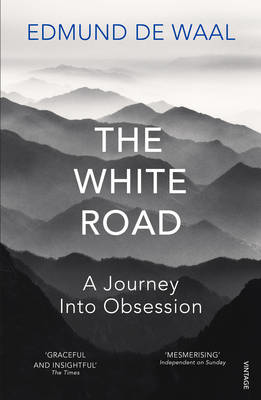 Picture of The White Road: A Journey Into Obsession