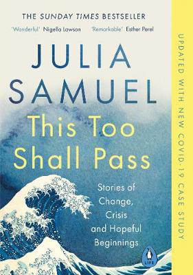 Picture of This Too Shall Pass: Stories of Change, Crisis and Hopeful Beginnings