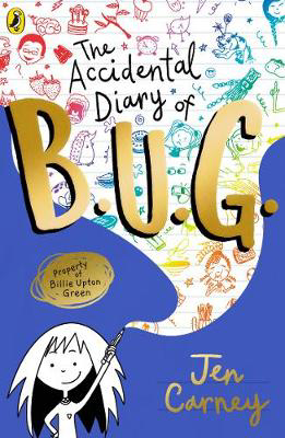 Picture of The Accidental Diary of B.U.G.