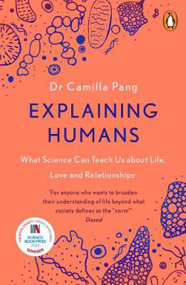 Picture of Explaining Humans: Winner of the Royal Society Science Book Prize 2020