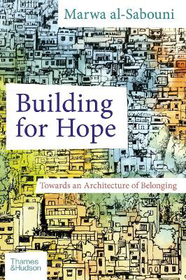 Picture of Building for Hope: Towards an Architecture of Belonging