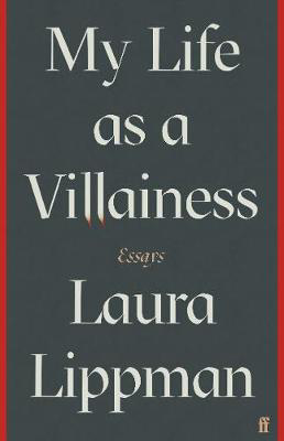 Picture of My Life as a Villainess: Essays