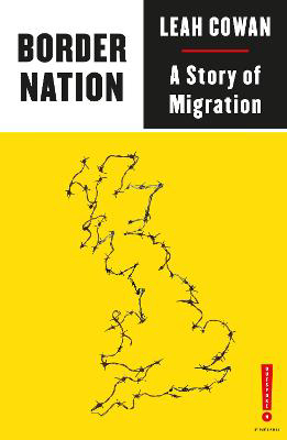 Picture of Border Nation: A Story of Migration