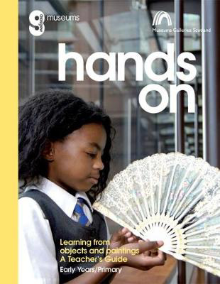 Picture of Hands On: Learning from Objects and Paintings: A teacher's guide