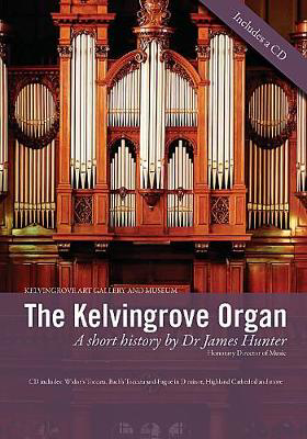 Picture of The Kelvingrove Organ: A Short History