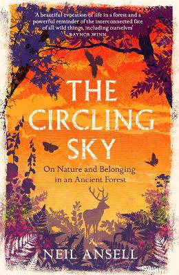 Picture of The Circling Sky: On Nature and Belonging in an Ancient Forest