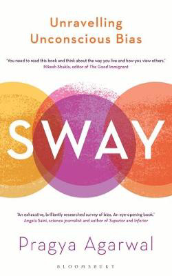 Picture of Sway: Unravelling Unconscious Bias