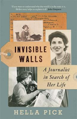 Picture of Invisible Walls: A Journalist in Search of Her Life