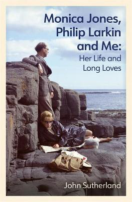Picture of Monica Jones, Philip Larkin and Me: Her Life and Long Loves