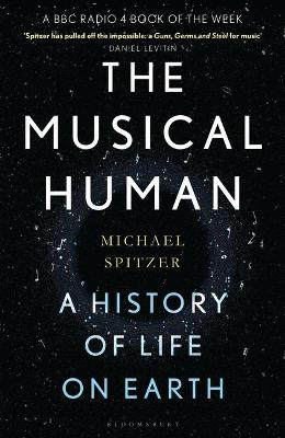 Picture of The Musical Human: A History of Life on Earth - A Radio 4 Book of the Week