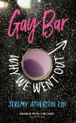 Picture of Gay Bar: Why We Went Out