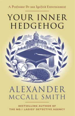 Picture of Your Inner Hedgehog: A Professor Dr von Igelfeld Entertainment