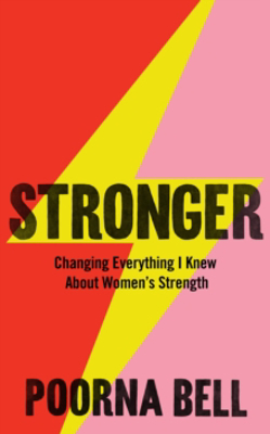 Picture of Stronger: Changing Everything I Knew About Women's Strength