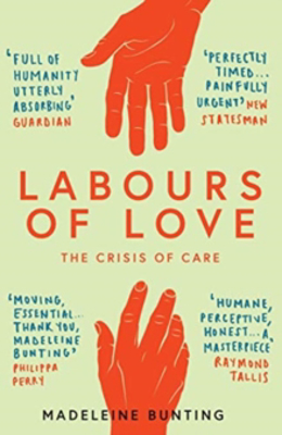Picture of Labours of Love: The Crisis of Care