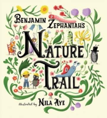 Picture of Nature Trail: A joyful rhyming celebration of the natural wonders on our doorstep
