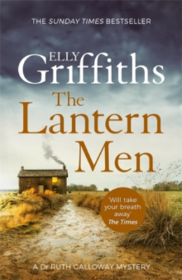 Picture of The Lantern Men: Dr Ruth Galloway Mysteries 12