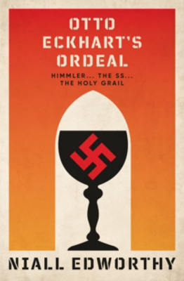 Picture of Otto Eckhart's Ordeal: Himmler, the SS and the Holy Grail