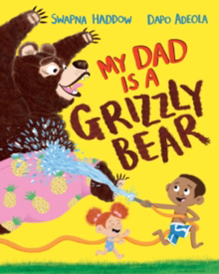 Picture of My Dad Is A Grizzly Bear