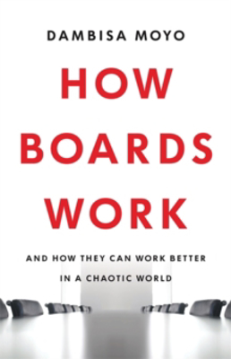 Picture of How Boards Work: And How They Can Work Better in a Chaotic World