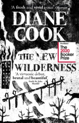 Picture of The New Wilderness: SHORTLISTED FOR THE BOOKER PRIZE 2020