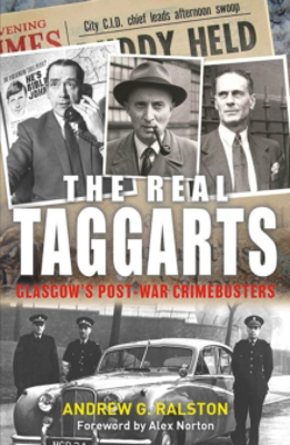 Picture of The Real Taggarts: Glasgow's Post-War Crimebusters