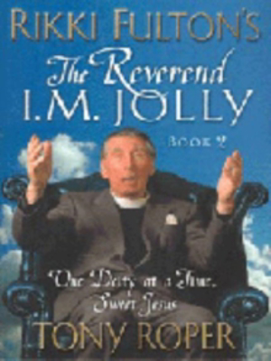 Picture of Rikki Fulton's Reverend I.M.Jolly: Bk.2: One Deity at a Time, Sweet Jesus