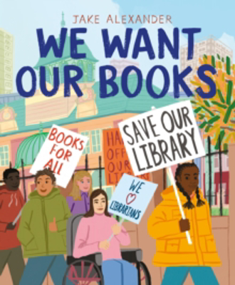 Picture of We Want Our Books: Rosa's Fight to Save the Library