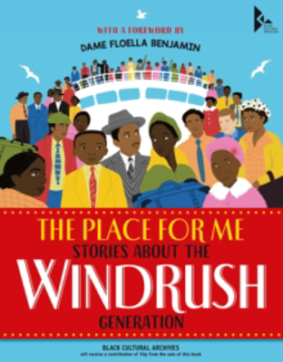 Picture of The Place for Me: Stories About the Windrush Gener    ation