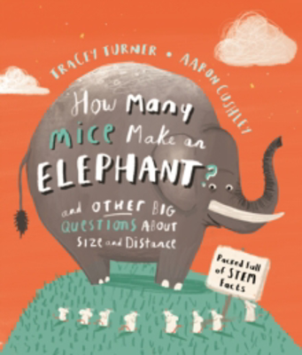 Picture of How Many Mice Make An Elephant?: And Other Big Questions about Size and Distance