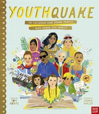 Picture of YouthQuake: 50 Children and Young People Who Shook the World