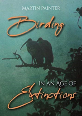 Picture of Birding in an Age of Extinctions