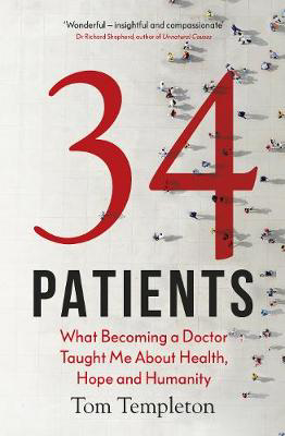 Picture of 34 Patients: The profound and uplifting memoir about the patients who changed one doctor's life