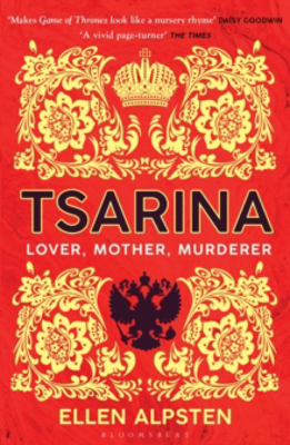 Picture of Tsarina: 'Makes Game of Thrones look like a nursery rhyme' - Daisy Goodwin