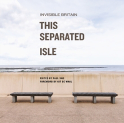Picture of This Separated Isle: Invisible Britain