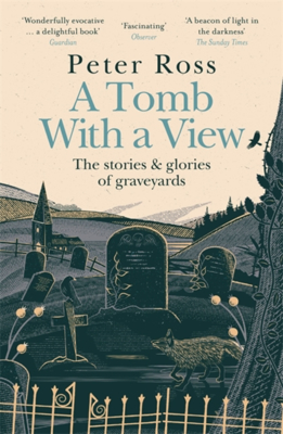 Picture of A Tomb With a View - The Stories & Glories of Graveyards