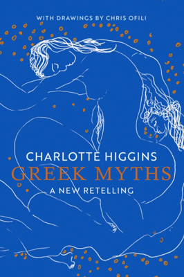 Picture of Greek Myths: A New Retelling