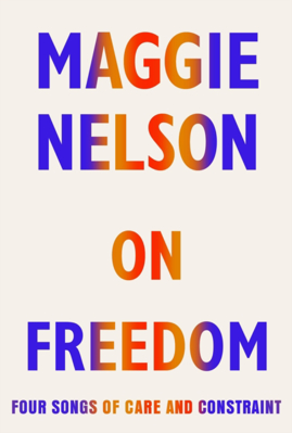 Picture of On Freedom: Four Songs Of Care And Constraint
