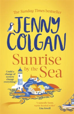 Picture of Sunrise by the Sea: Escape to the Cornish coast with this brand new novel from the Sunday Times bestselling author